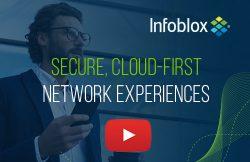 Watch Infoblox Cloud-first Networking Video.