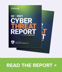 Read The Infoblox 2021 Cyberthreat Intelligence Report